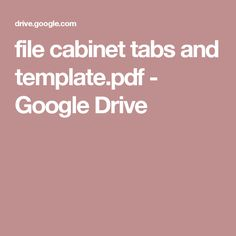 file cabinet tabs and template.pdf - Google Drive