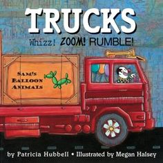 Trucks: Whizz! Zoom! Rumble! I like the use of the map in the illustrations.
