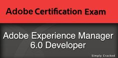 Crack Adobe AEM Certification Exam 6.0