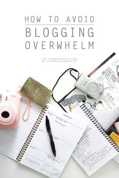 How to Avoid Blogging Overwhelm | Wonder Forest: Design Your Life.