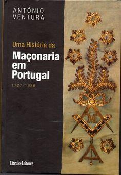 Uma História da Maçonaria em Portugal | VITALIVROS / Alfarrabista