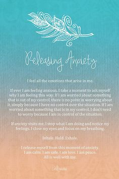 """Affirmation - Releasing Anxiety by CarlyMarie"" -- The most important aspect of evolving psychic gifts to always remember:  whatever Energy you're putting out is what you'll get back.  Stay positive and you'll almost always have positive experiences.  Fear, anger, hatred, resentment, and other negative emotions will draw in the same from the other side of the veil."