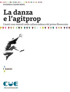 LA DANZA E L'AGITPROP di Eugenia Ropa