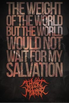 98 best thy art is murder images vuestro arte es asesinato, Lyric Quotes, Tattoo Quotes, Love Quotes, Thy Art Is Murder, Dads, Screamo, My Salvation, Metalhead, Music Lyrics