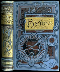 """Beautiful Art Nouveau cover & bindery for a book of Lord """"Byron's Poems."""" via lacalaveracatrina on tumblr"""