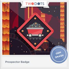 I dug deep inside a mine and earned my Prospector Badge! - playtwo.do/ts #twodots