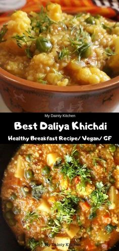 daliya khichdi Indian breakfast Daliya or broken wheat or cracked wheat or bulgur is a high protein high fiber food. This helps in weight loss and makes a healthy breakfast and a clean eating food. This is Indian Daliya Khichdi Recipe. Breakfast And Brunch, Healthy Breakfast Options, Indian Breakfast, Healthy Breakfast Recipes, Clean Eating Recipes, Brunch Recipes, Baby Food Recipes, Indian Food Recipes, Vegetarian Recipes
