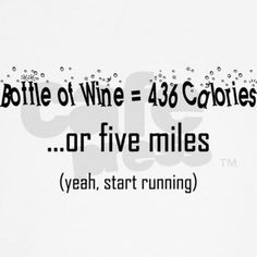 Will run for wine. Run a mile a day during the week, have a bottle on the weekend. Sounds like a good summer plan.