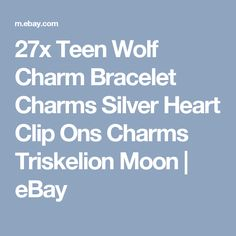 27x Teen Wolf Charm Bracelet Charms Silver Heart Clip Ons Charms Triskelion Moon  | eBay