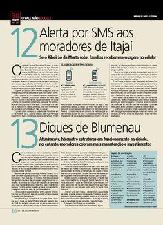 O Vale avançou em prevenção - 15 investimentos feitos. Edição: Cleisi Soares / Textos: Fernanda Ribas / Design e infografia: Aline Fialho / www.santa.com.br
