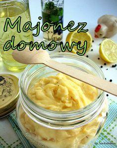 Majonez domowy | Smaczna Pyza Polish Recipes, Polish Food, Pickles, Cantaloupe, Cucumber, Fruit, Sauces, Easter, Blog