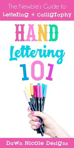 Hand Lettering 101. The Newbie's Guide to Getting Started with the Art of Hand Lettering, Brush Lettering, Modern Calligraphy, iPad Lettering, and Chalk Lettering.