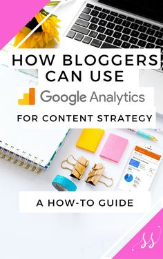 google analytics for bloggers, google analytics for beginners, blogging tips #blogging #googleguides