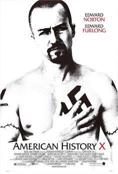 2- American History X, Tony Kaye (1998) Edward Norton está tremendo en esta película, y no lo digo por el físico, que también. Una historia que no deja indiferente y que demuestra que efectivamente, las personas cambian.