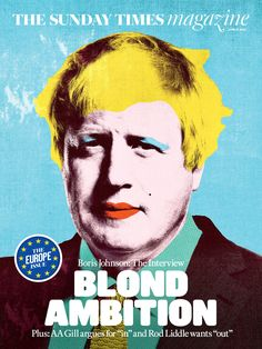 Celebrity portrait photographer PEROU shot Boris Johnson for the most recent Sunday Times Magazine cover in a local Winchester pub. This was a collaboration between PEROU and illustrator Michelle Thompson. Boris is hailed as the poster boy for the leave campaign and the article is titled 'Blonde Ambition'.