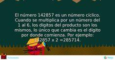 El número 142857 es un número cíclico. Cuando se multiplica por un número del 1 al 6, los dígitos del producto son los mismos, lo único que cambia es el dígito por donde comienza. Por ejemplo: 142857 x 2 =285714. #Misceláneas #aver