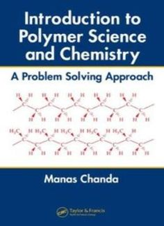 Introduction To Polymer Science And Chemistry: A Problem Solving Approach PDF