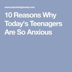 10 Reasons Why Today's Teenagers Are So Anxious Healthy Tips, How To Stay Healthy, Mentally Strong, Mental Strength, Parenting Teens, Child Development, Anxious, True Colors, Health And Wellness