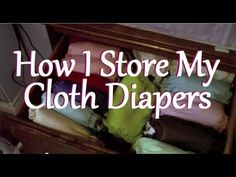 How I Store My Cloth Diapers