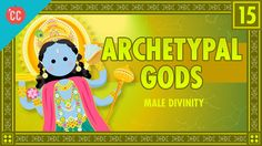 This week on Crash Course Mythology, Mike is teaching you about the archetypes that are often associated with male divinities. We're going to talk about Fath...