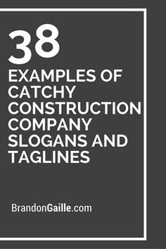 101 Examples of Catchy Construction Company Slogans and Taglines 38 Examples of Catchy Construction Catchy Company Names, Creative Company Names, Real Estate Company Names, Design Company Names, Construction Company Names, Construction Business Cards, Construction Logo, Construction Companies, Construction Birthday