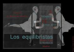"""""""Wire-Walkers"""" Exhibition Poster / """"Cartel de la Exposición """"Los Equilistas"""". Exhibition held at Mama Ines Cafe, Madrid, Spain in 2012-2013."""