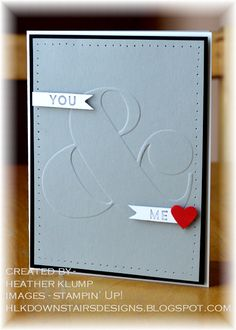 Downstairs Designs: You and Me  Stampin' Up!