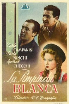 """La pimpinela blanca (1947) """"La primula bianca"""" de Carlo Ludovico Bragaglia - tt0038859"""