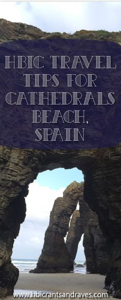 Cathedrals Beach, Spain - Travel Tips