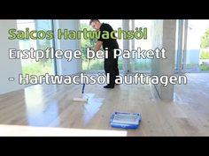 Erstpflege für geölte Parkettböden - Saicos Hartwachsöl auftragen - YouTube