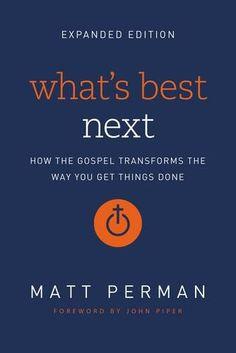 What's Best Next: How the Gospel Transforms the Way You G... https://www.amazon.com/dp/0310533988/ref=cm_sw_r_pi_dp_x_U1-DzbRDXRAQP