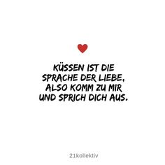 21 kurze Lebensweisheiten, die dich begeistern werden Kissing is the language of love, so come to me and speak out. Short Inspirational Quotes, Love Quotes, Motivational Quotes, Inspiring Quotes, Sarcastic Quotes, Funny Quotes, Kiss And Romance, Quotes About Everything, Great Words
