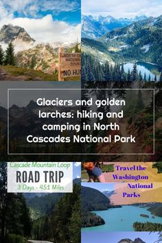 Glaciers and golden larches: hiking and camping in North Cascades National Park North Cascades National Park, Cascade Mountains, Road Trip, Washington, National Parks, Hiking, Camping, Day, Travel