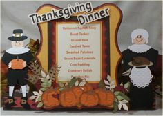 Surprise your guests with a Menu Centerpiece on Thanksgiving Day!  Adorable, designed by Cheryl!  From OUR THANKSGIVING GATHERING SVG KIT.