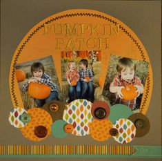 Pumpkin Patch #scrapbooklayouts