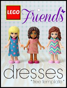 Lego Friends Dresses Free Template -can't wait to try this! The dresses look similar to the way LEGO cuts the capes, skirts etc for mini-figs!
