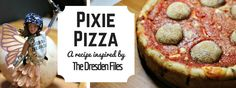 The Dresden Files: 'Za Lord Elite Deep Dish Pizza