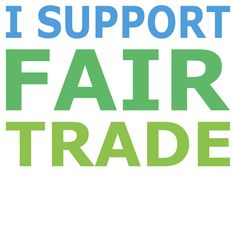 I Support Fair Trade
