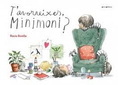 The Minimoni has grown big and, although she continues to paint, she also does many other things: hiking, meet each Monday with friends at school, Anna Fischer, Tapas, Creative Book Covers, Inspiration For Kids, Children's Book Illustration, Book Design, Baby Love, Childrens Books, Book Art