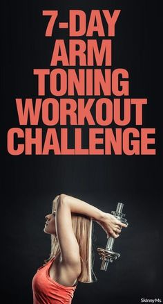 This 7-Day Arm Toning Workout Challenge is easy to incorporate into your regular workout schedule. via @SkinnyMs