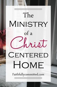 The Ministry Of A Christ-centered Home is so important. You are key to that, mama! Prioritizing Your Spiritual life, Homemaking for Him, and recognizing your own uniqueness and your family's by God's grace.
