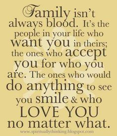 "❤ so very true.....we have a non blood ""daughter"" and now a new ""son in law"" that are a big part of our family."