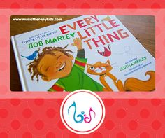 Welcome to another edition of Singable Book of the Month! This month I am sharing a recent favorite – Every Little Thing adapted by Cedella Marley. I began using this book in classrooms back …