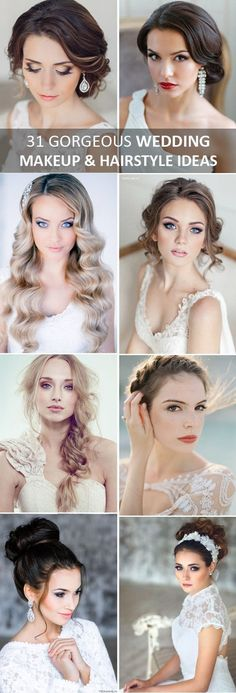 31 perfect wedding makeup and hairstyle ideas for every bride #weddingmakeup