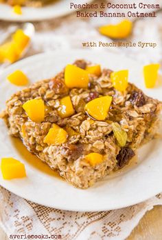 Peaches and Coconut Cream Baked Banana Oatmeal with Peach Maple Syrup