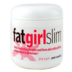 Fat Girl Slim cellulite reducer