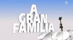 A GRAN FAMILIA Compilación das mellores parodias, sketchs e actuacións que pasaron por programas de humor e variedades da Televisión de Galicia.  http://www.crtvg.es/tvg/programas/gran-familia