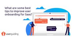 Learn the best tips to improve user onboarding for SaaS products.  #useronboarding #saas #ux #userexperience #startup