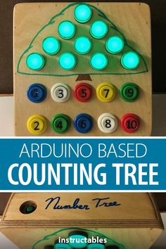 gcall1979 created this Arduino based counting tree for children. #Instructables #electronics #technology #toy #game Useful Arduino Projects, Numbers For Kids, Counting, Toy, Base, Technology, Electronics, Holiday Decor, Create
