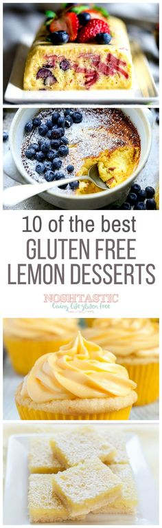 You'll love this collection of easy and delicious gluten free Lemon Desserts including, gluten free lemon bars, gluten free lemon cupcakes and more!